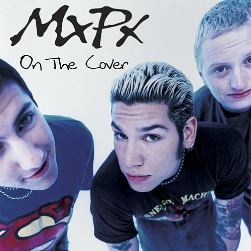 On The Cover by MxPx