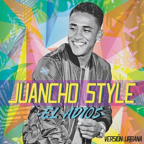 El Adiós (Version Urbana) de Juancho Style