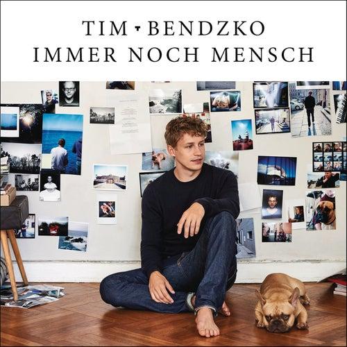 Immer noch Mensch von Tim Bendzko
