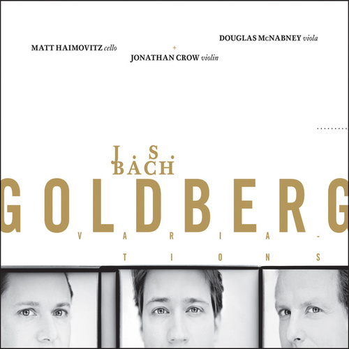 J.S. Bach: Goldberg Variations by Matt Haimovitz