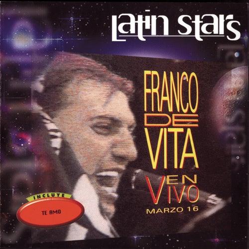Latin Stars - Franco De Vita En Vivo Marzo 16 de Franco De Vita