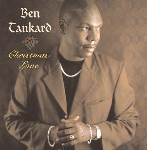 Christmas Love de Ben Tankard