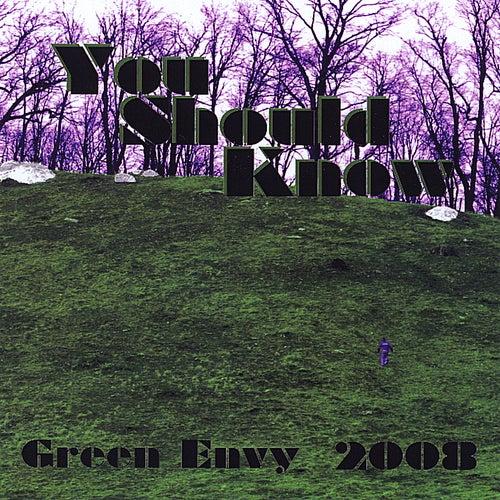 You Should Know de Green Envy