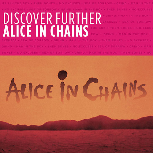 Discover Further by Alice in Chains