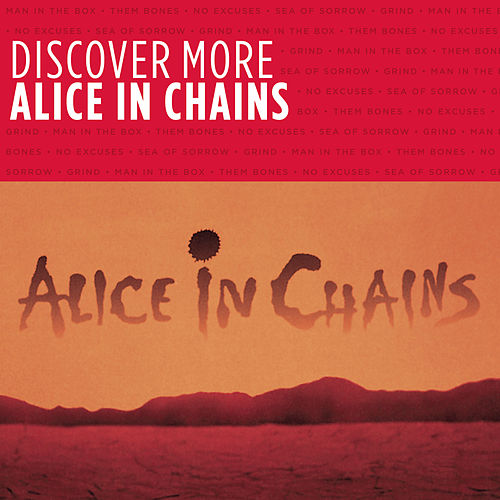Discover More by Alice in Chains
