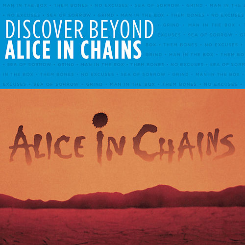 Discover Beyond by Alice in Chains