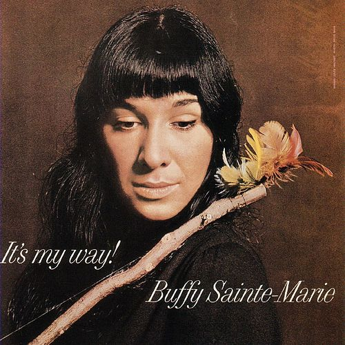 It'S My Way de Buffy Sainte-Marie