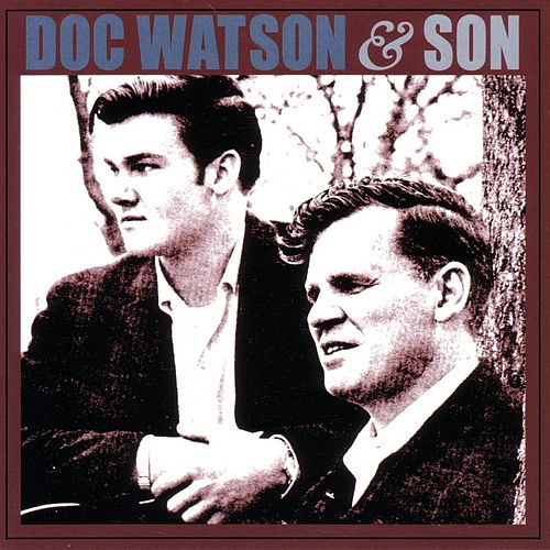Doc Watson & Son by Doc Watson