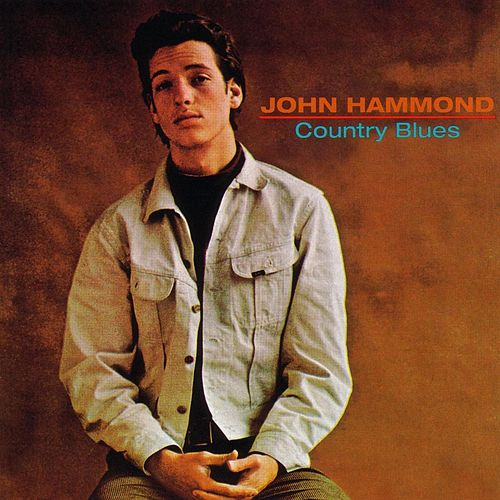 Country Blues di John Hammond, Jr.