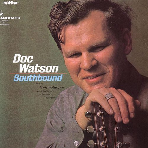 Southbound by Doc Watson
