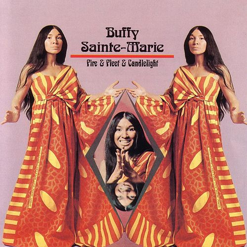 Fire Fleet And Candlelight by Buffy Sainte-Marie
