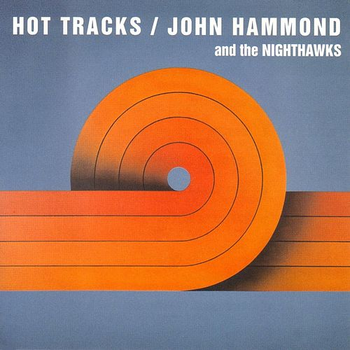 Hot Tracks de John Hammond, Jr.