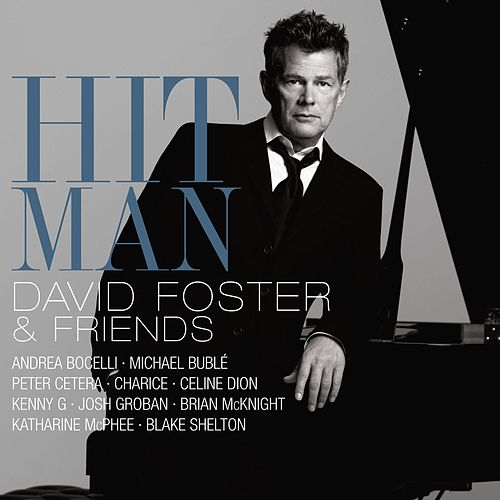 Hit Man David Foster & Friends von Various Artists