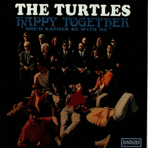 Happy Together von The Turtles