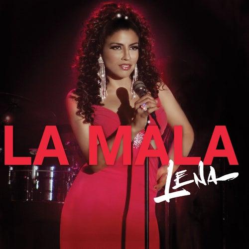 La Mala Soundtrack by Lena