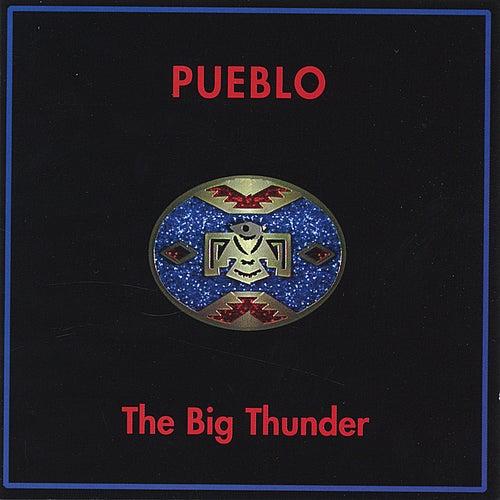 The Big Thunder by Pueblo