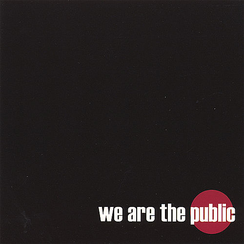 We Are the Public von The Public