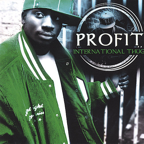 International Thug by Profit