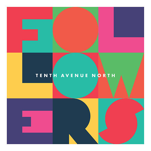 Followers de Tenth Avenue North