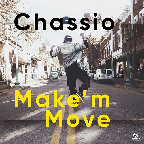 Make'm Move von Chassio