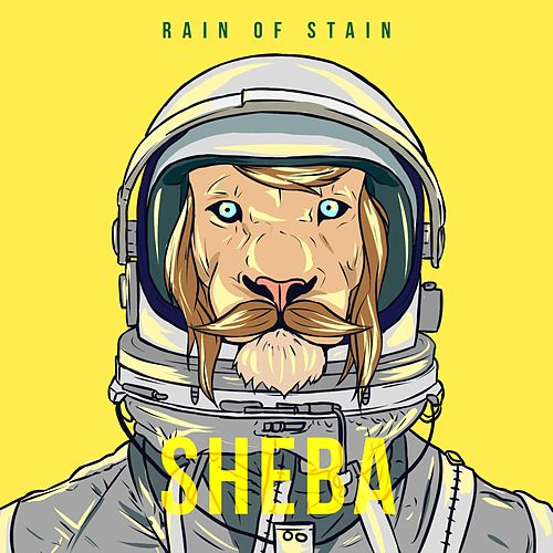 Rain of Stain by Sheba