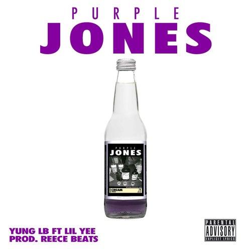 Purple Jones (feat. Lil Yee & Lil Yee) by Yung Lb