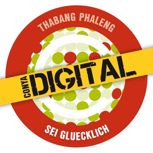 Sei Gluecklich by Thabang Phaleng