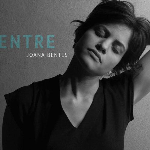 Entre - EP by Joana Bentes