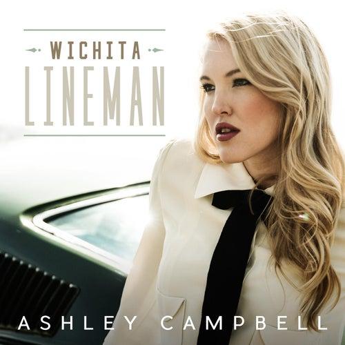 Wichita Lineman by Ashley Campbell