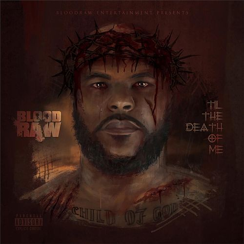 Til the Death of Me de Blood Raw