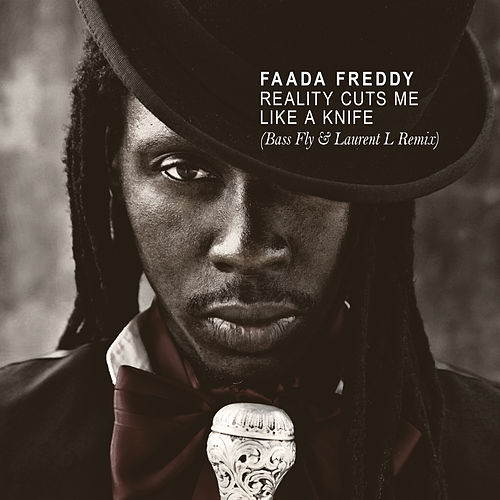 Reality Cuts Me Like a Knife (Bass Fly & Laurent L Remix) - Single de Faada Freddy