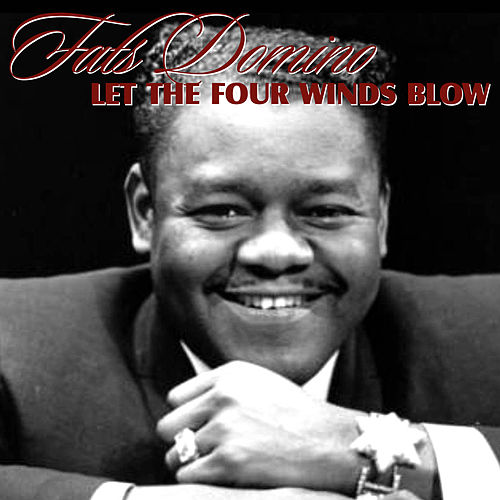 Let The Four Winds Blow van Fats Domino