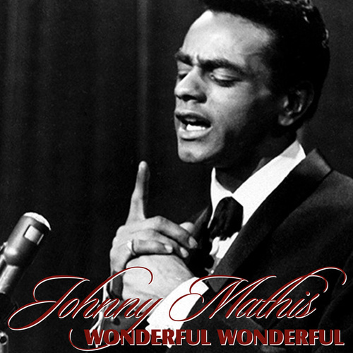 Wonderful Wonderful von Johnny Mathis