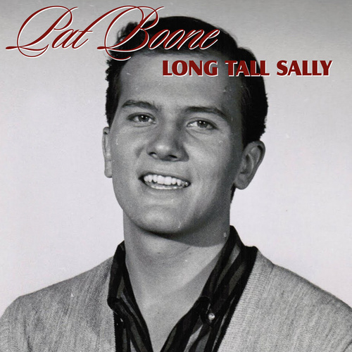 Long Tall Sally by Pat Boone