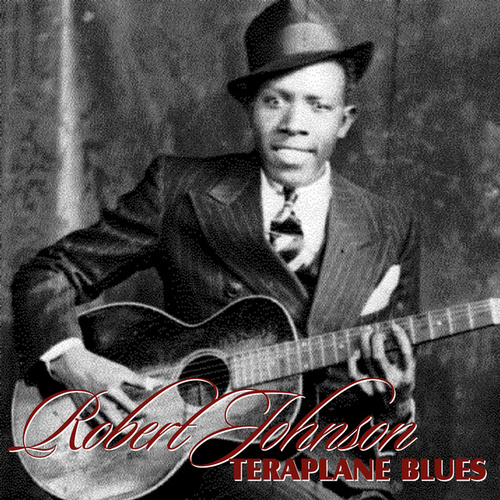 Terraplane Blues de Robert Johnson