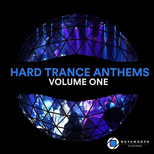 Hard Trance Anthems, Vol  1 [Metamorph Platinum] by Various