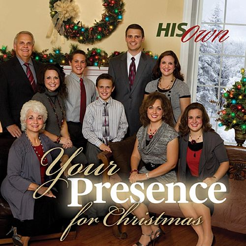 Your Presence for Christmas by His Own