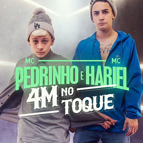 4M no Toque de Mc Pedrinho