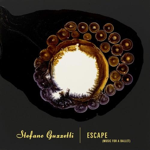 Escape (Music For A Ballet) von Stefano Guzzetti