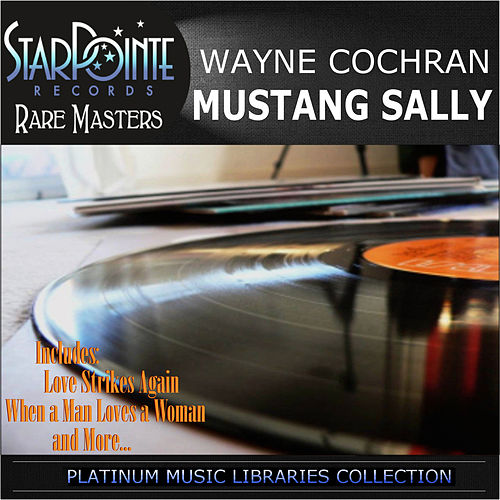 Mustang Sally by Wayne Cochran