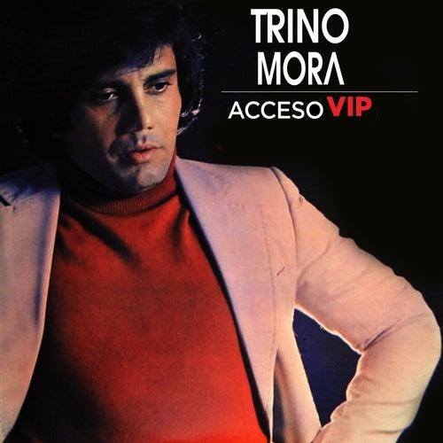Acceso VIP de Trino Mora