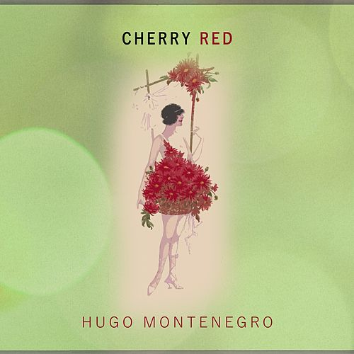 Cherry Red by Hugo Montenegro