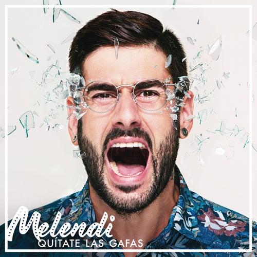Quítate las Gafas von Melendi