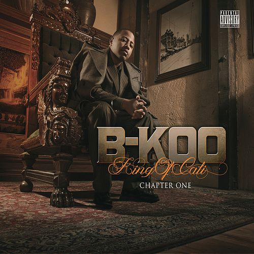 King of Cali by B-Koo