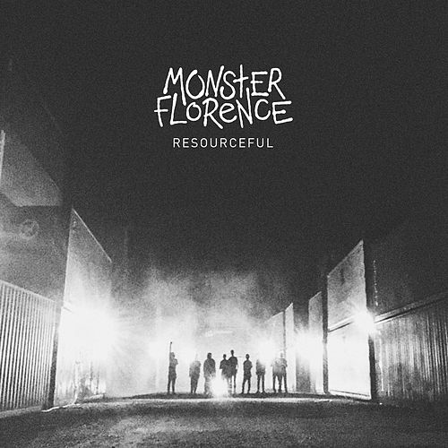 Resourceful by Monster Florence