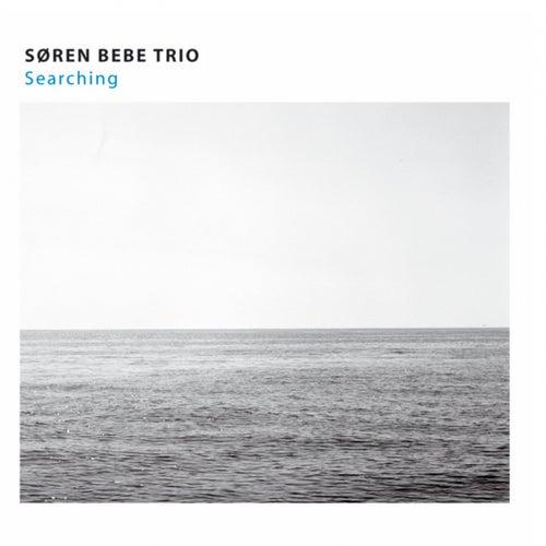 Searching by Søren Bebe Trio