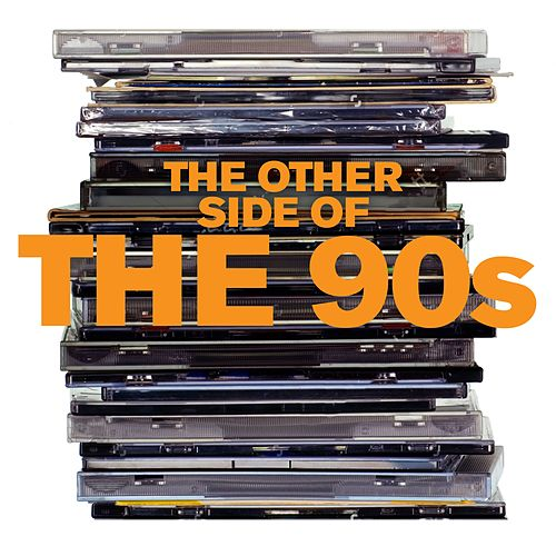 The Other Side of the 90s von Various Artists