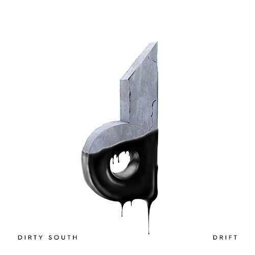 Drift by Dirty South
