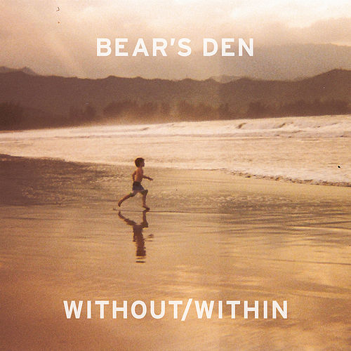Without/Within von Bear's Den