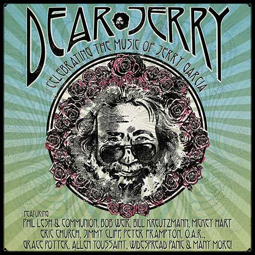 Dear Jerry: Celebrating The Music Of Jerry Garcia by Various Artists